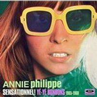 Annie Philippe - Sensationnel Ye-Ye Bonbons (1965-1968) (Music CD)