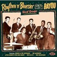 Various Artists - Rhythm N Bluesin by the Bayou (Vocal Groups) (Music CD)