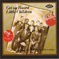 Various Artists - Get On Board Little Children