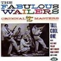 Fabulous Wailers,The - Fabulous Wailers, The (The Original Golden Crest Masters)