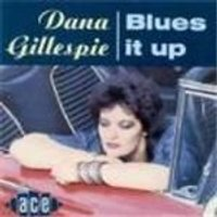 Dana Gillespie - Blues It Up
