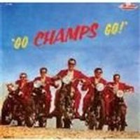 Champs (The) - Go Champs Go
