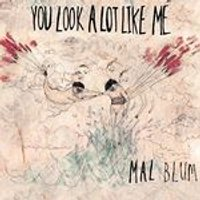 Mal Blum - You Look a Lot Like Me (Music CD)