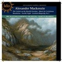 Alexander Mackenzie: The Cricket on the Hearth Overture; Music for Coriolanus; Benedictus; Twelfth N (Music CD)