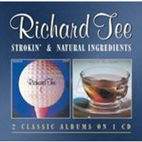 Richard Tee - Strokin / Natural Ingredients (Music CD)