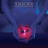 Tricky - Pre-Millennium Tension (Music CD)