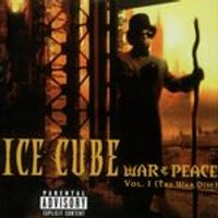 Ice Cube - War And Peace Vol.1 (The War Disc)