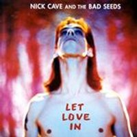 Nick Cave & The Bad Seeds - Let Love In (+DVD)