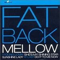 Fatback - Mellow (Music CD)