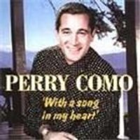 Perry Como - With A Song In My Heart
