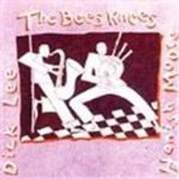 Hamish Moore & Dick Lee - Bees Knees, The