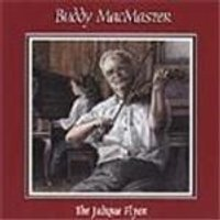 Buddy MacMaster - Judique Flyer, The