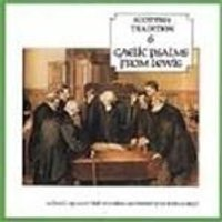Various Artists - Scottish Tradition Vol.6 (Gaelic Psalms From Lewis)