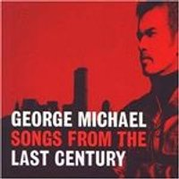 George Michael - Songs From The Last Century (Music CD)