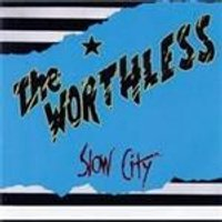 Worthless - Slow City (Music CD)