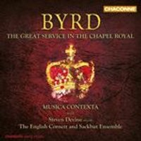 Byrd: The Great Service in the Chapel Royal (Music CD)