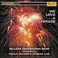 Sellers Engineering Band - We Love A Parade