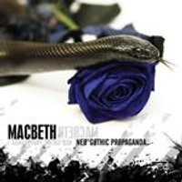 Macbeth - Neo-Gothic Propaganda (Music CD)