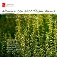 David Bowerman: Wild Thyme Blows (Music CD)