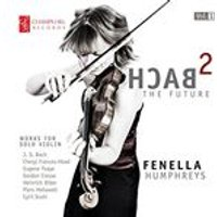 Bach 2 the Future: Works for Solo Violin (Music CD)