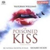 Vaughan Williams: (The) Poisoned Kiss [SACD]