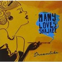 Many Loves Ska Jazz - Dreamlike (Music CD)