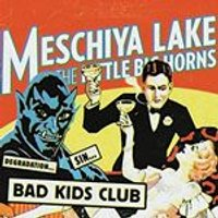 Meschiya Lake & the Little Big Horns - Bad Kids Club (Music CD)