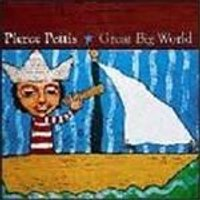 Pierce Pettis - Great Big World