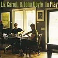 Liz Carroll And John Doyle - In Play (Music CD)