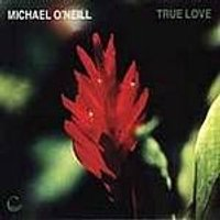 Michael O Neill - True Love (Music CD)