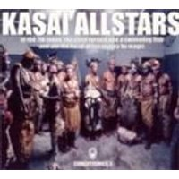 Kasai Allstars - In The 7th Moon, The Chief Turned Into A Swimming Fish And