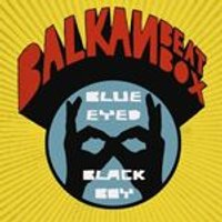 Balkan Beat Box - Blue Eyed Black Boy (Music CD)
