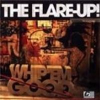 Flare Up - Whip Em Hard Whip Em Good (Music CD)
