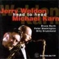 Jerry Weldon & Michael Karn - Head To Head