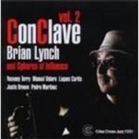 Brian Lynch & Spheres Of Influence - Conclave Vol.2 (Music CD)