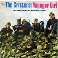 Critters (The) - Younger Girl - The Complete Kapp And Musicor Recordings (Music CD)