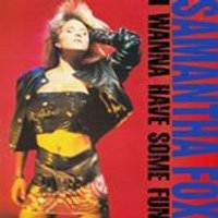 Samantha Fox - I Wanna Have Some Fun (Music CD)