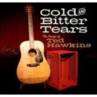 Various Artists - Cold and Bitter Tears (The Songs of Ted Hawkins) (Music CD)