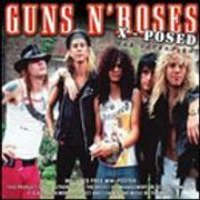 Gunsn Roses - Guns N Roses - Guns N Roses X-Posed (Music CD)