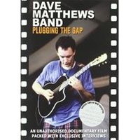 Dave Matthews Band - Plugging The Gaps