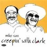 Mike Vax - Creepin With Clark