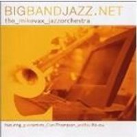 Mike Vax - Big Band Jazz.Net
