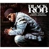 Black Rob - Game Tested Streets Approved (Music CD)