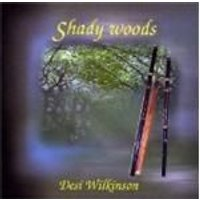 Desi Wilkinson - Shady Woods