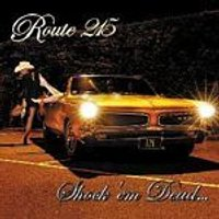Route 215 - Shock Em Dead (Music CD)