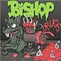 Bishop - Drugs (Music CD)