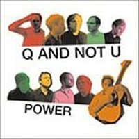 Q And Not U - Power (Music CD)