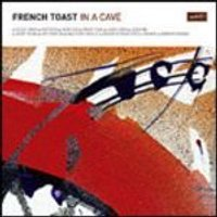 French Toast - In A Cave (Music CD)