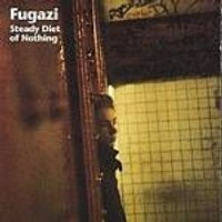 Fugazi - Steady Diet Of Nothing (Music CD)