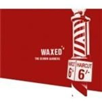 Demon Barbers (The) - Waxed [Digipak]